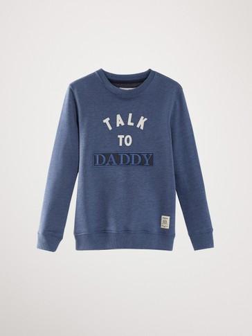 'TALK TO DADDY' COTTON SWEATSHIRT