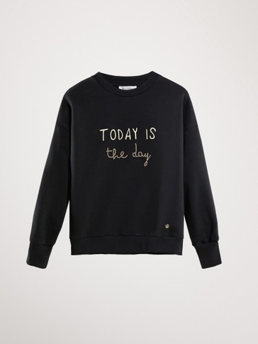 BLACK COTTON TODAY IS THE DAY SWEATSHIRT